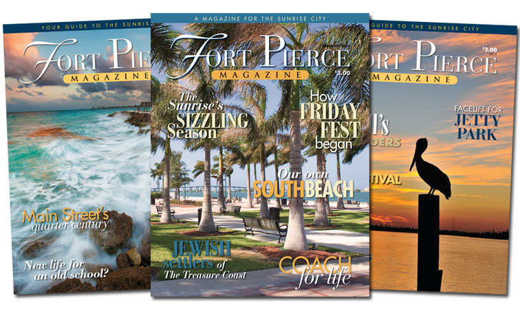 Fort Pierce Magazine Previous Issues