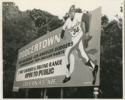 Billboards throughout Vero Beach showed the way to Dodgertown