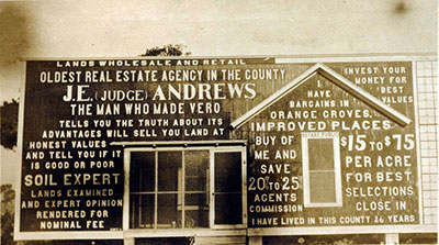 A house was used to advertise the real estate agency of J.E. Andrews