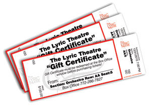 gift certificate to a show at the Lyric Theatre