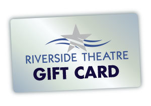 Riverside Theatre offers a valuable gift card
